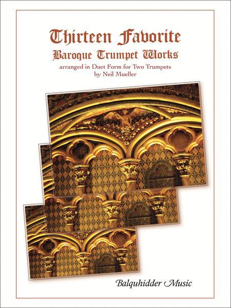 Thirteen Favorite Baroque Trumpet Works