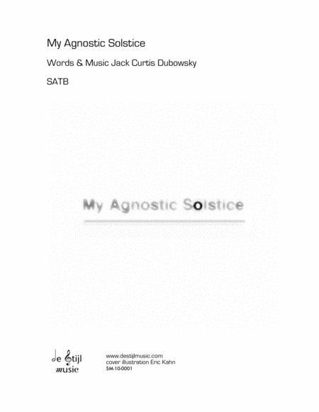 My Agnostic Solstice (SATB)