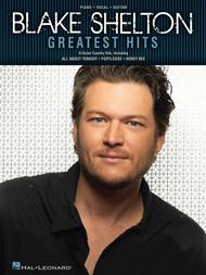 Blake Shelton Greatest Hits