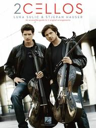 2Cellos: Luka Sulic & Stjepan Hauser - Revised Edition