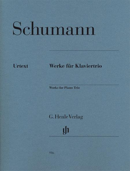 Robert Schumann - Works for Piano Trio