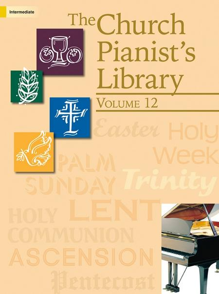 The Church Pianist's Library, Vol. 12