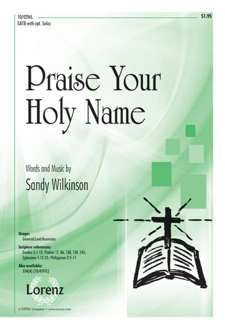 Praise Your Holy Name
