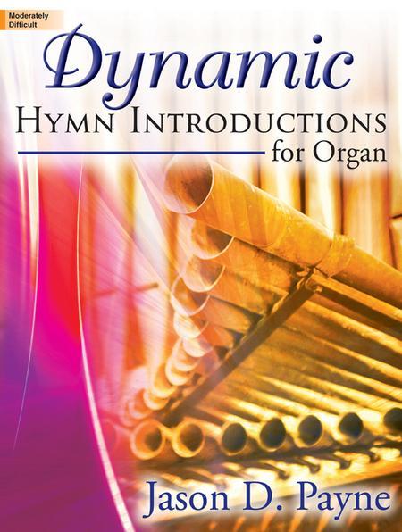 Dynamic Hymn Introductions for Organ