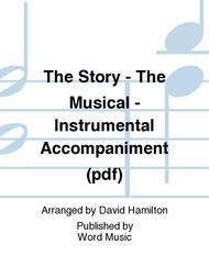 The Story - The Musical - Instrumental Accompaniment (pdf)