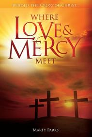 Where Love and Mercy Meet (choral score)