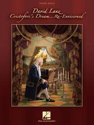 David Lanz - Cristofori's Dream ... Re-Envisioned