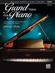 Grand Trios for Piano, Book 6
