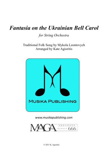 Fantasia on the Ukrainian Bell Carol - for String Orchestra