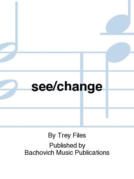 see/change