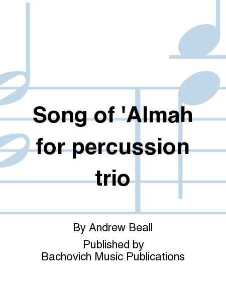 Song of 'Almah for percussion trio