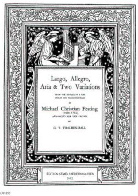 Largo, allegro, aria & two variations : for the organ