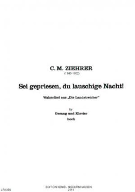 Sei gepriesen, du lauschige Nacht! : Walzerlied aus der Operette Die Landstreicher : fur Gesang hoch und Klavier