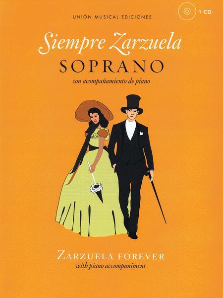 Siempre Zarzuela (Zarzuela Forever)