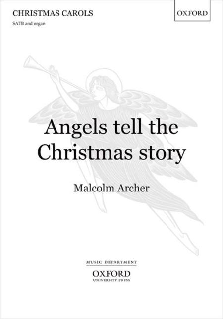 Angels tell the Christmas story