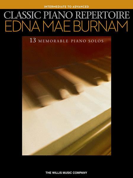 Classic Piano Repertoire - Edna Mae Burnam