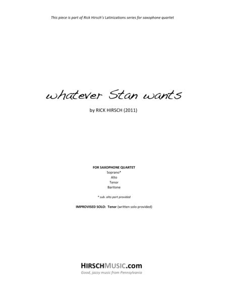whatever Stan wants