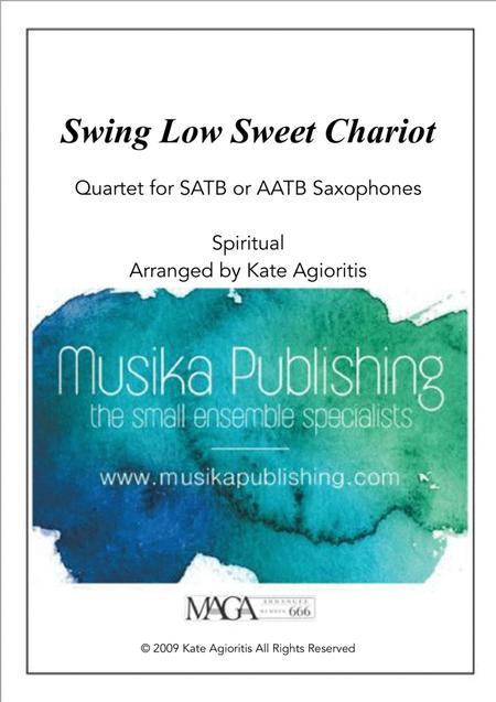 Swing Low, Sweet Chariot - a Jazz Arrangement - For Saxophone Quartet