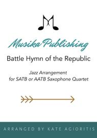 Battle Hymn of the Republic - a Jazz Arrangement - for Saxophone Quartet