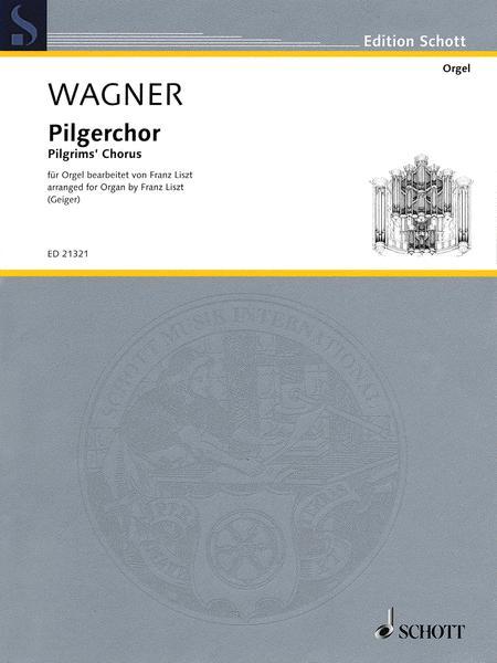 Pilgrim's Chorus Wwv 70