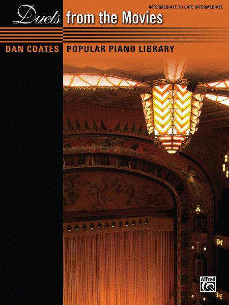 Dan Coates Popular Piano Library -- Duets from the Movies
