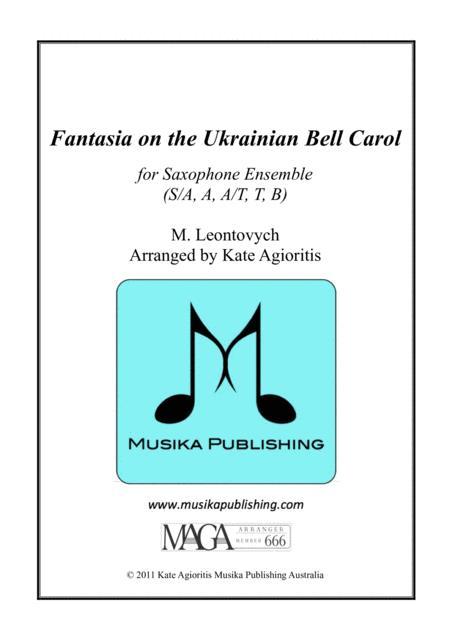 Fantasia on the Ukrainian Bell Carol - for Saxophone Quintet
