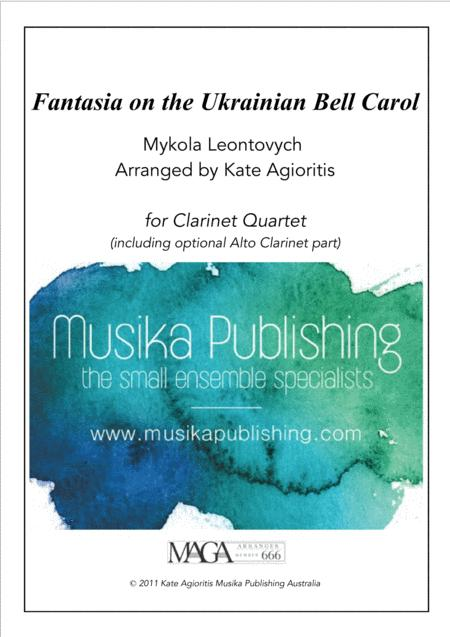 Fantasia on the Ukrainian Bell Carol - for Clarinet Quartet