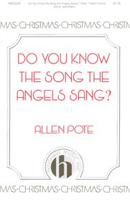 Do You Know The Song The Angels Sang?
