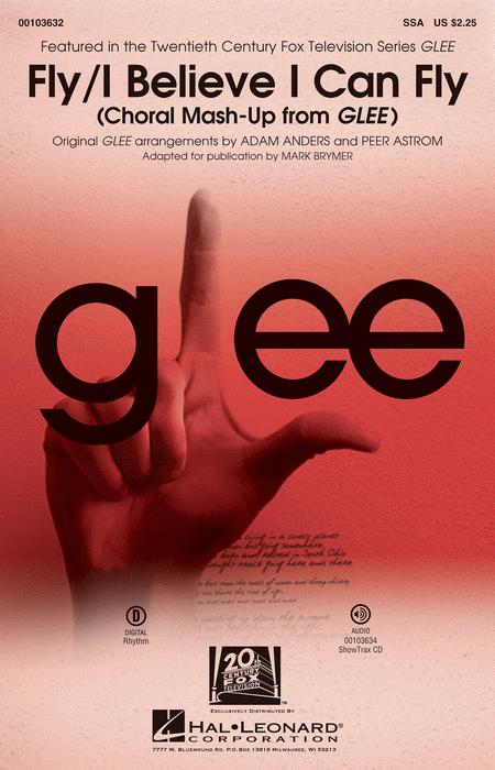 Fly/I Believe I Can Fly (Choral Mash-up from Glee)