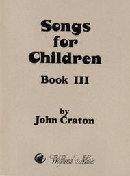 Songs for Children, Book 3