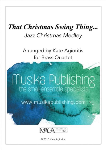 That Christmas Swing Thing - for Brass Quartet