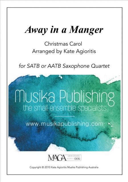 Away in a Manger - Jazz Carol for Saxophone Quartet