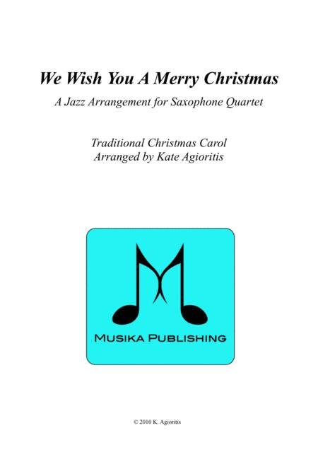 We Wish You A Merry Christmas - Jazz Carol for Saxophone Quartet