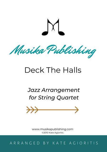 Deck the Halls - Jazz Carol for String Quartet
