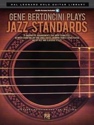 Gene Bertoncini Plays Jazz Standards