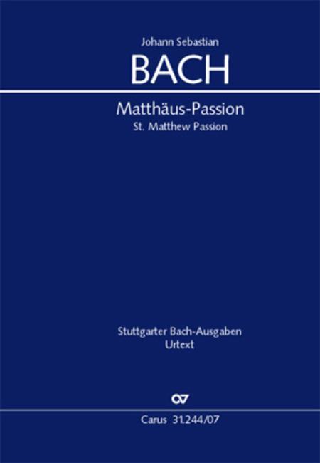 St. Matthew Passion (Matthaus-Passion)