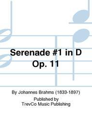 Serenade #1 in D Op. 11