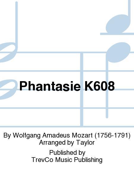Phantasie K608