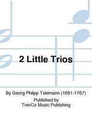 2 Little Trios