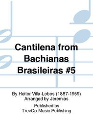 Cantilena from Bachianas Brasileiras #5