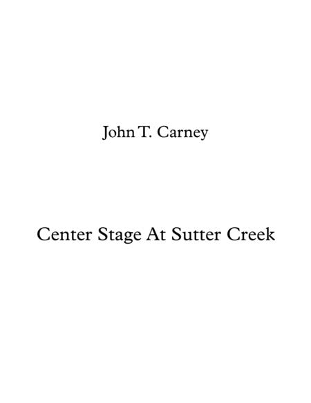 Center Stage At Sutter Creek