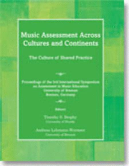 Music Assessment Across Cultures and Continents