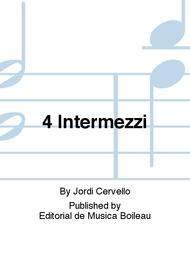 4 Intermezzi