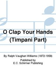 O Clap Your Hands (Timpani Part)