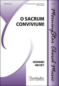 O sacrum convivium!