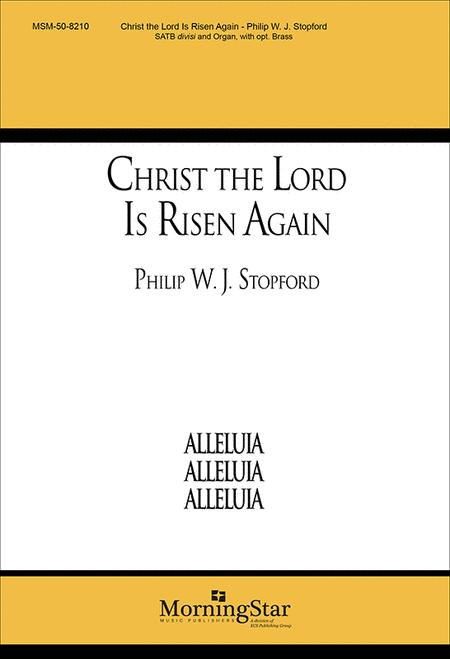Christ the Lord Is Risen Again (Choral Score)