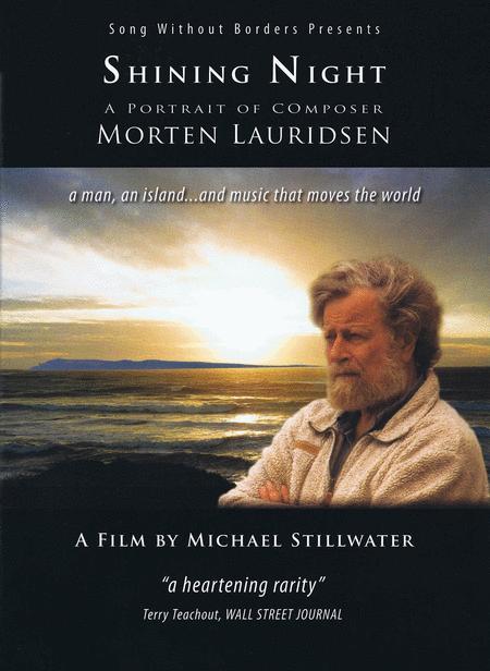 Shining Night - A Portrait of Composer Morten Lauridsen