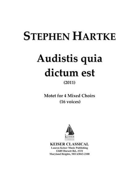 Audistis Quia Dictum Est: Motet for 4 Mixed Choirs (16 Voices)