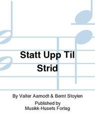 Statt Upp Til Strid