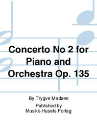 Concerto No 2 for Piano and Orchestra Op. 135